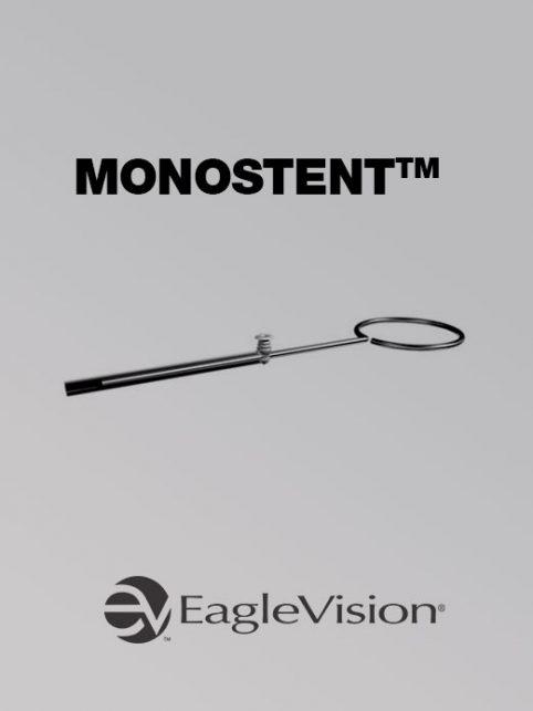 Monostent