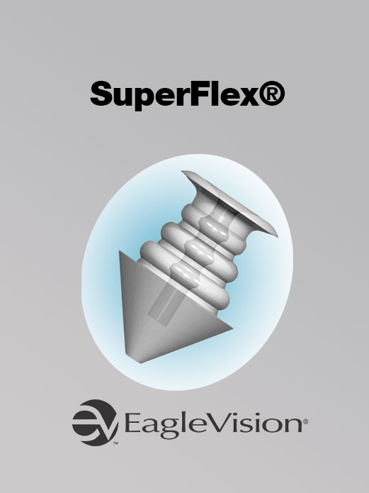 SuperFlex®